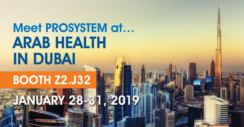 PROSYSTEM at ARAB HEALTH 2019